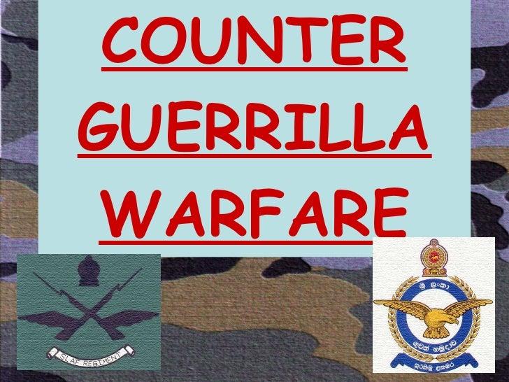COUNTER GUERRILLA WARFARE