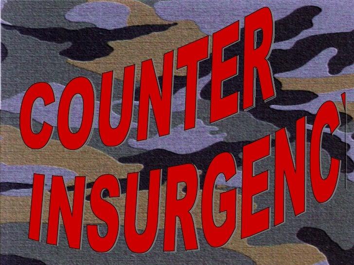 COUNTER INSURGENCY