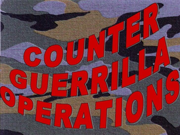 COUNTER GUERRILLA OPERATIONS