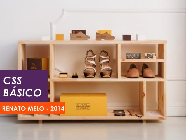 CSS  BÁSICO  RENATO MELO - 2014