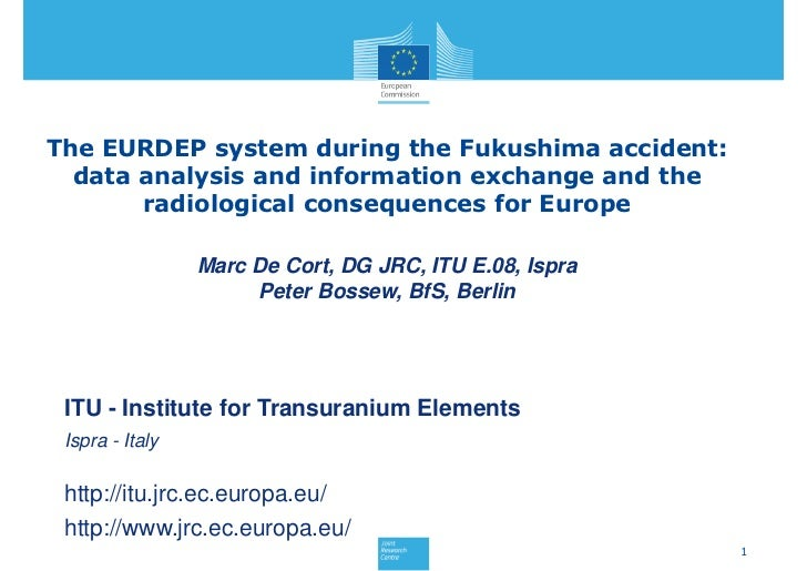 The EURDEP system during the Fukushima accident:  data analysis and information exchange and the       radiological conseq...