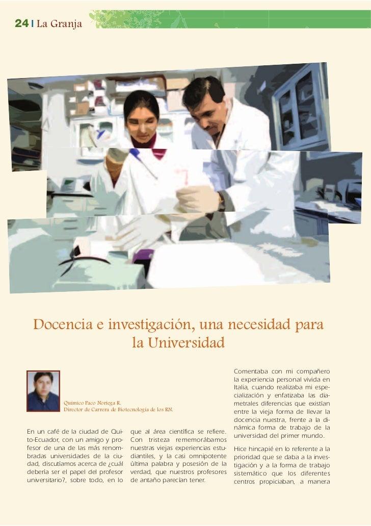 24 | La Granja    Docencia e investigación, una necesidad para                   la Universidad                           ...