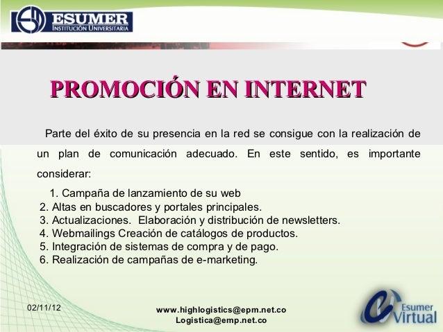 PROMOCIÓNENINTERNET    Parte del éxito de su presencia en la red se consigue con la realización de  un plan de comunicac...