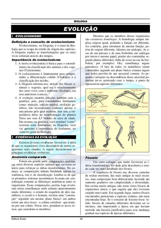 BIOLOGIA Editora Exato 20 EVOLUÇÃO 1. EVOLUCIONISMO Definição e conceito de evolucionismo Evolucionismo, ou filogenia, é o...
