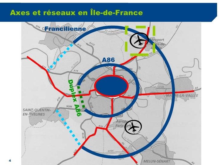 Axes et réseaux en Île-de-France A86 Francilienne Duplex A86