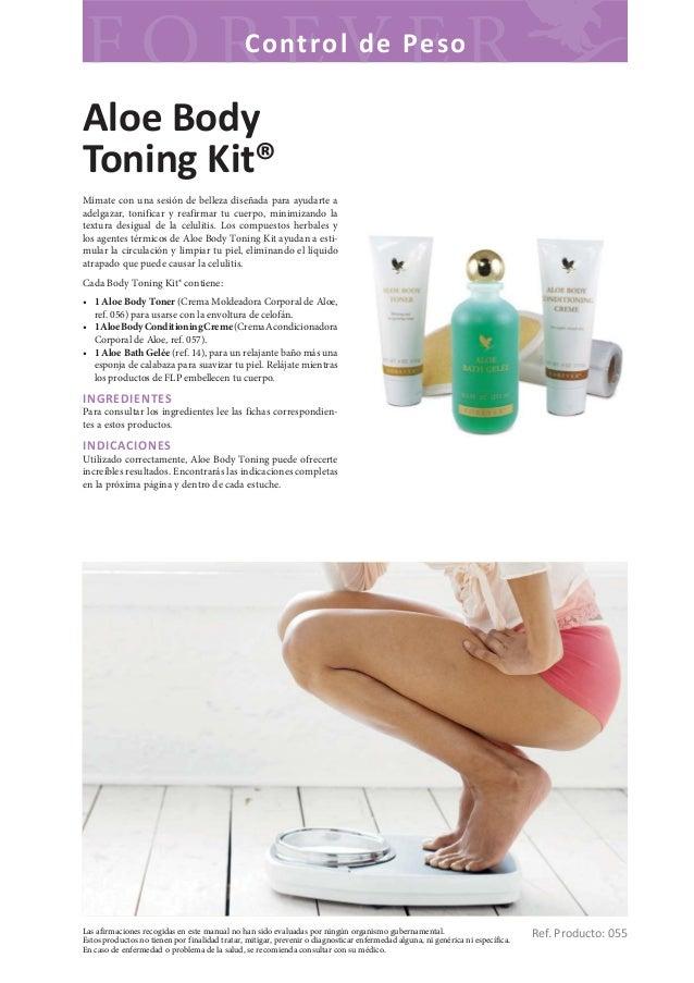 C o nt ro l d e Pes oAloe BodyToning Kit®Mímate con una sesión de belleza diseñada para ayudarte aadelgazar, tonificar y r...