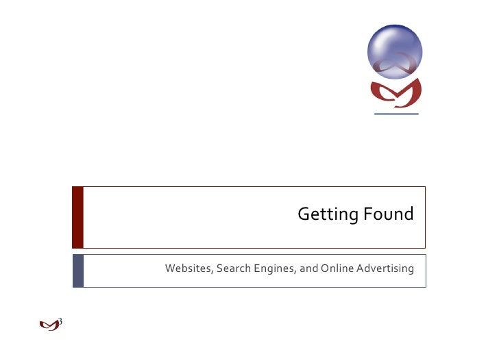 GettingFoundWebsites,SearchEngines,andOnlineAdvertising
