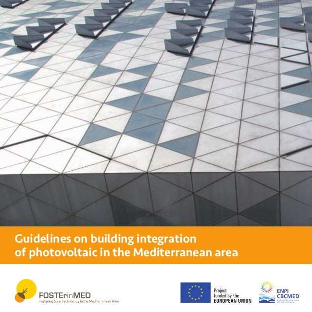 Guidelines on building integration of photovoltaic in the Mediterranean area