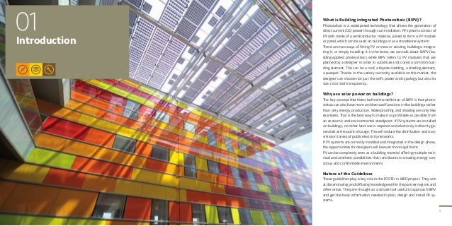 9 01Introduction What is Building integrated Photovoltaic (BIPV)? Photovoltaic is a widespread technology that allows the ...