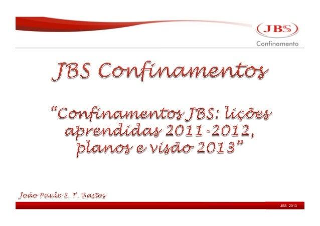 JBSJBS 2008JBS 2013    2011     2010