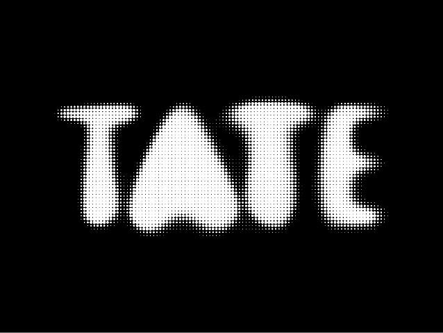 Tate Online facts• 1.1–1.9 million unique web visitors per month• 39% international visitors• All artworks in the collecti...