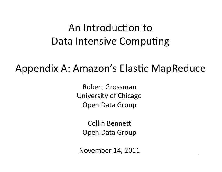 An	  Introduc+on	  to	  	        Data	  Intensive	  Compu+ng	                          	  Appendix	  A:	  Amazon's	  Elas+...