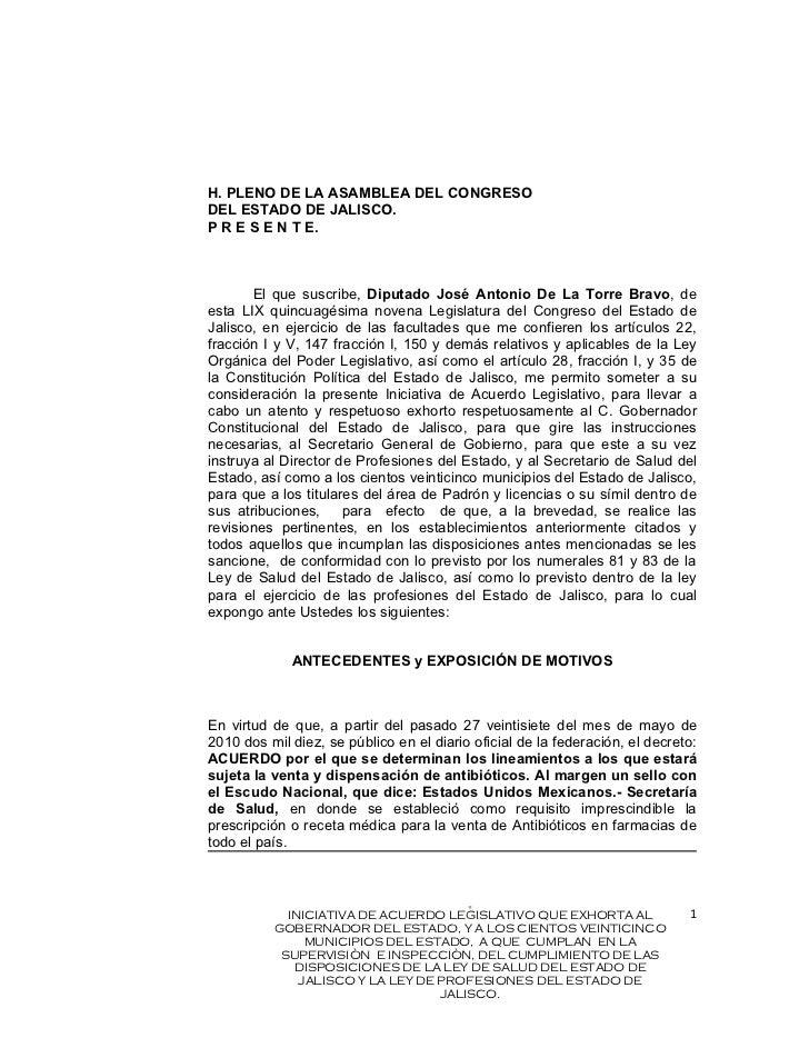 H. PLENO DE LA ASAMBLEA DEL CONGRESODEL ESTADO DE JALISCO.P R E S E N T E.       El que suscribe, Diputado José Antonio De...