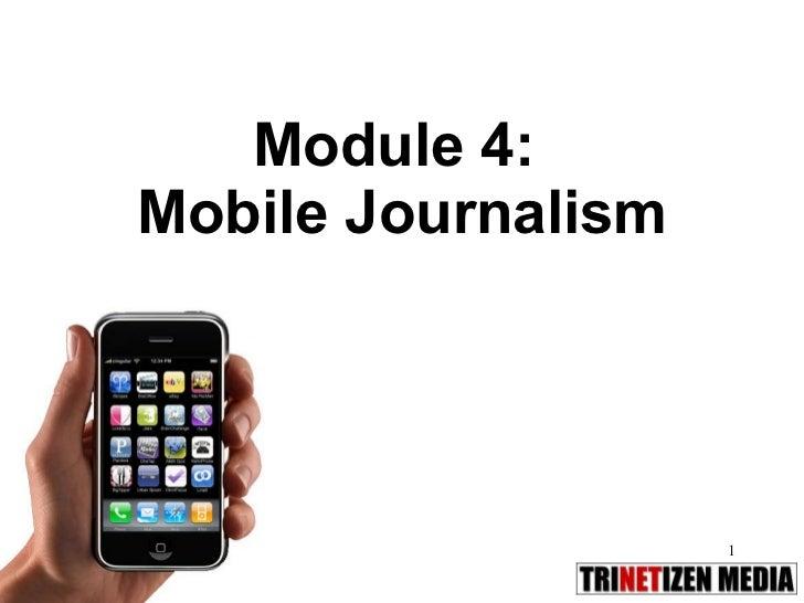 Module 4:  Mobile Journalism