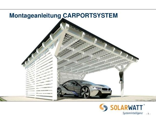 montageanleitung solarwatt carport system. Black Bedroom Furniture Sets. Home Design Ideas