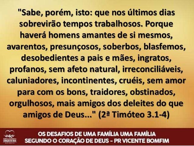 """2º Desafio NÃO SE CONFORME com o modelo de vida oferecido pelo """"deus deste século"""" (Rm 12.2; 2Co 4.4)"""