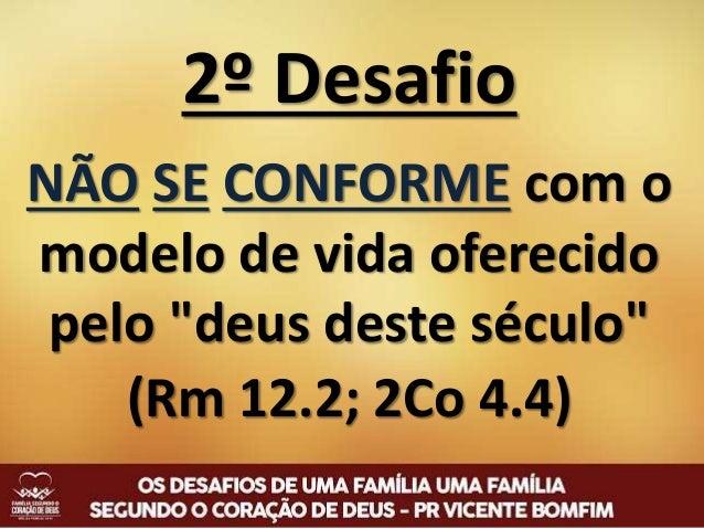 3º Desafio MANTER o altar do Senhor LEVANTADO dentro de casa