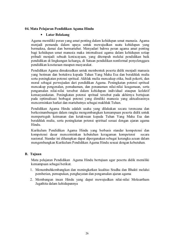 04. Mata Pelajaran Pendidikan Agama Hindu         •   Latar Belakang   Agama memiliki peran yang amat penting dalam kehidu...
