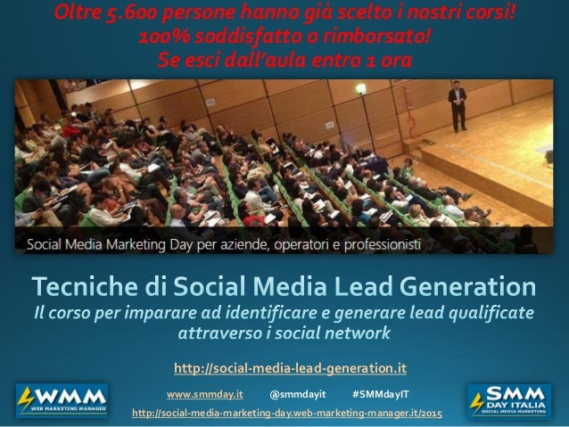www.smmday.it @smmdayit #SMMdayIT http://social-media-marketing-day.web-marketing-manager.it/2015 Oltre 5.600 persone hann...