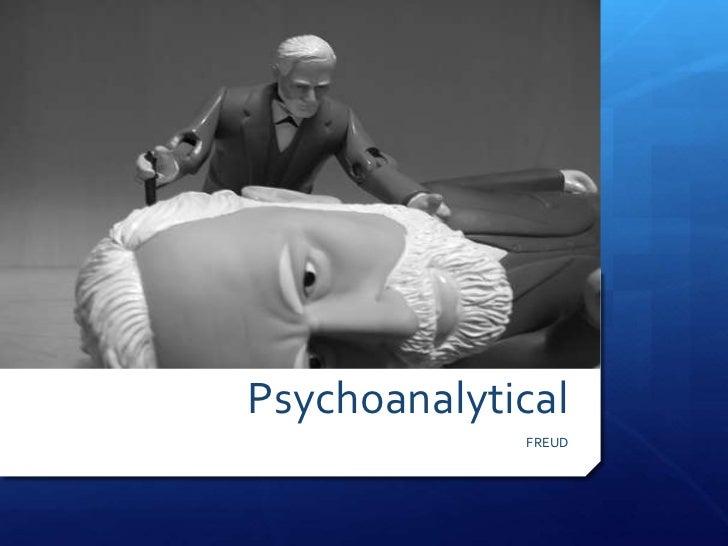 Psychoanalytical             FREUD