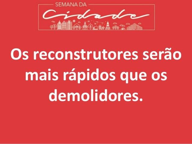 Reconstrutores da Cidade