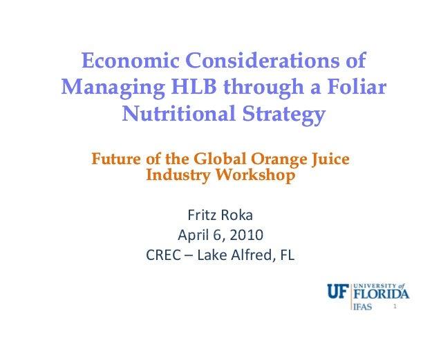 Economic Considerations ofEconomic Considerations ofEconomic Considerations ofEconomic Considerations of Managing HLB thro...