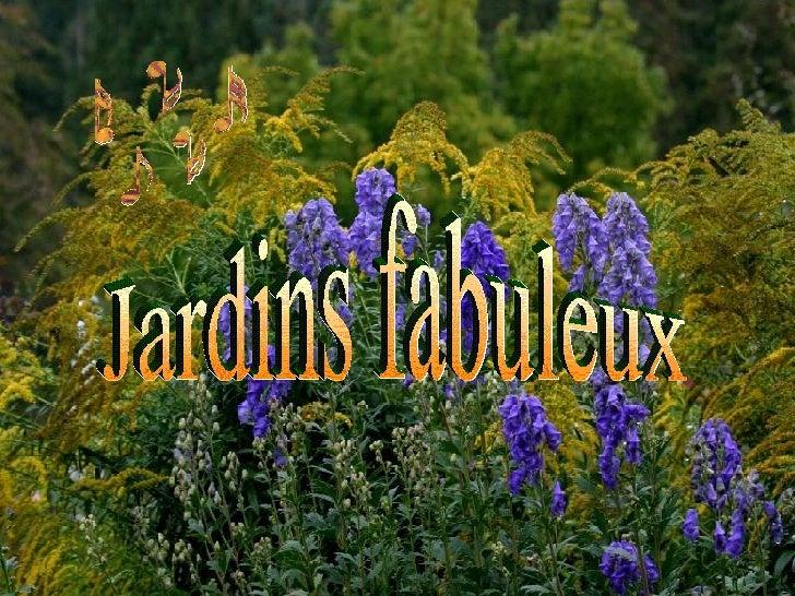 Jardins fabuleux