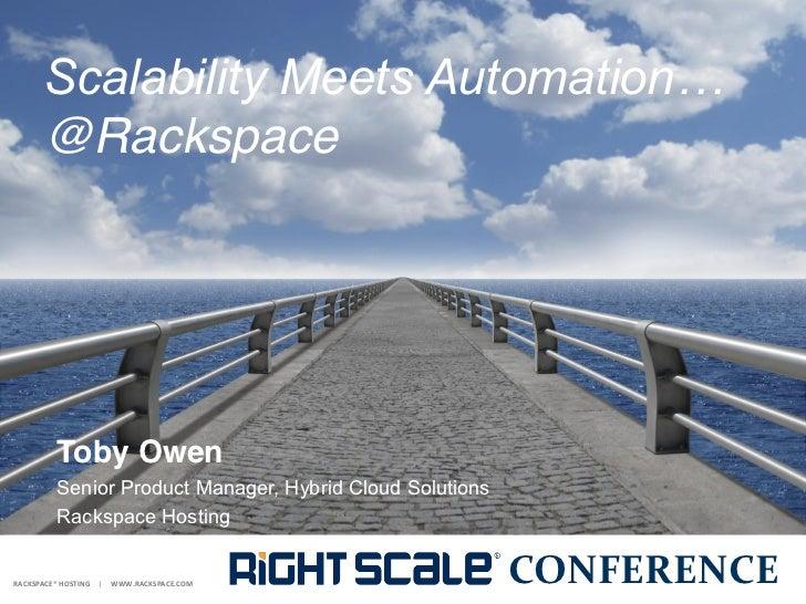 @Rackspace         Toby Owen           Toby Owen         Senior Product Manager, Hybrid Cloud Solutions           ...