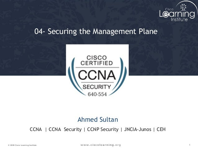 CCNA Security 05- securing the management plane