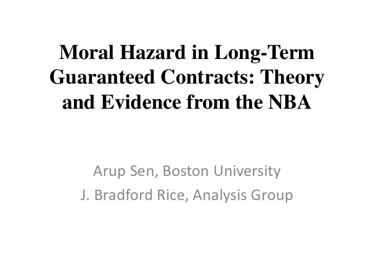 Moral Hazard in Long-Term Guaranteed Contracts: Theory and Evidence from the NBA<br />Arup Sen, Boston University<br />J. ...