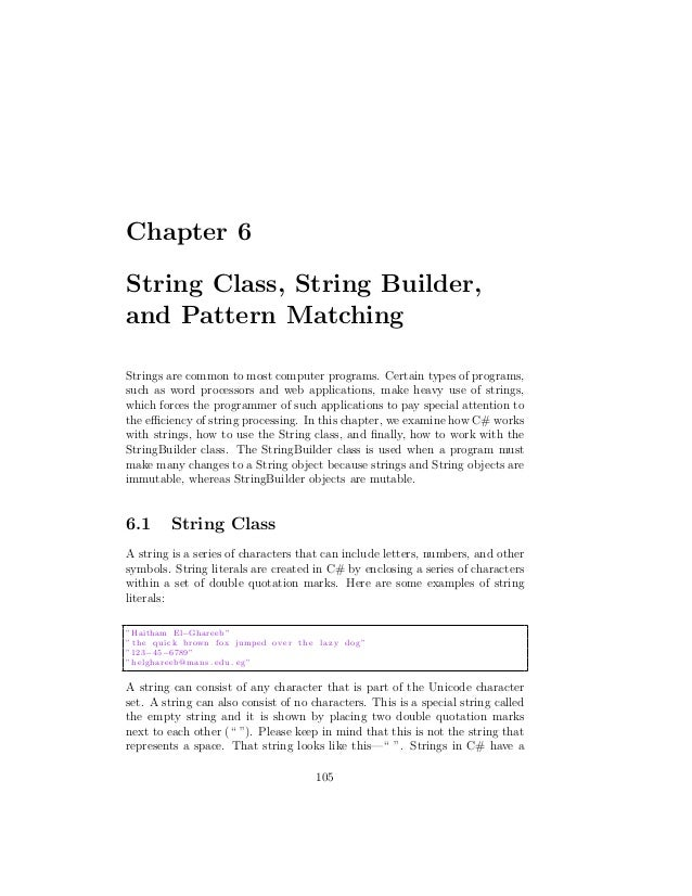 Chapter 6String Class, String Builder,and Pattern MatchingStrings are common to most computer programs. Certain types of p...