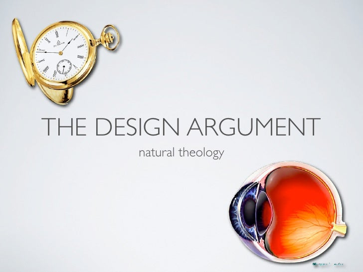 THE DESIGN ARGUMENT       natural theology