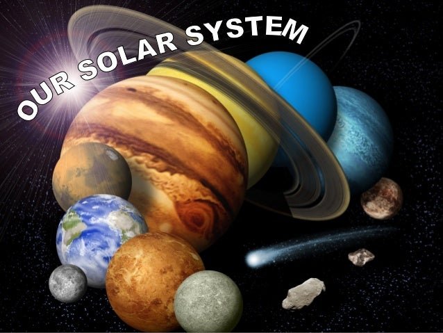 Our solar system is made up by celestial bodies. Celestial bodies are natural objects in the sky and they can be: -The Sun...