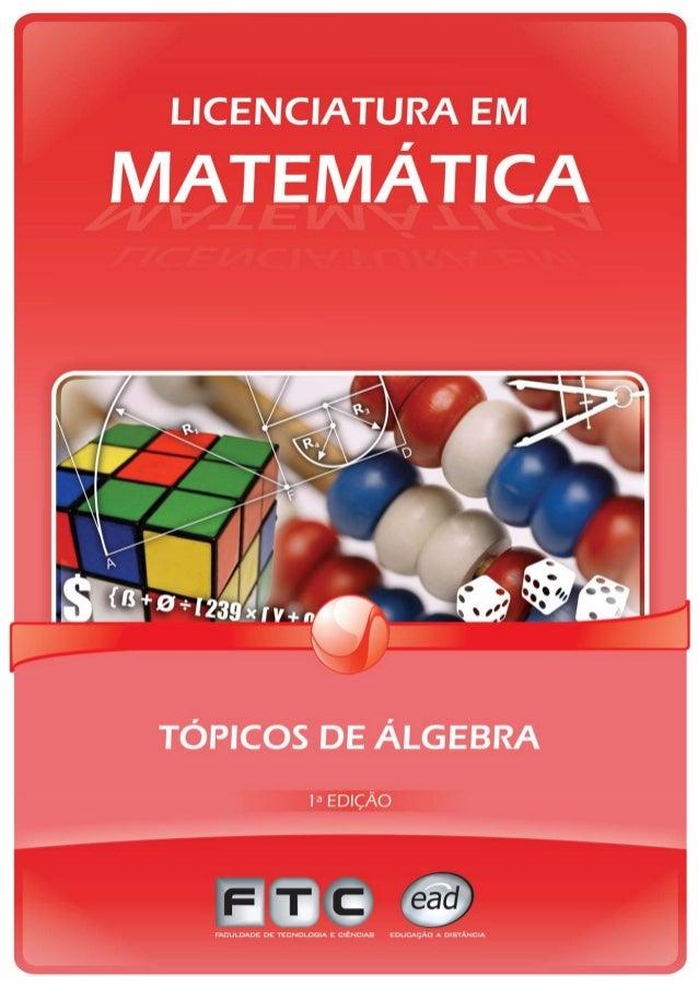 TÓPICOS DE ÁLGEBRA 1a Edição - 2008