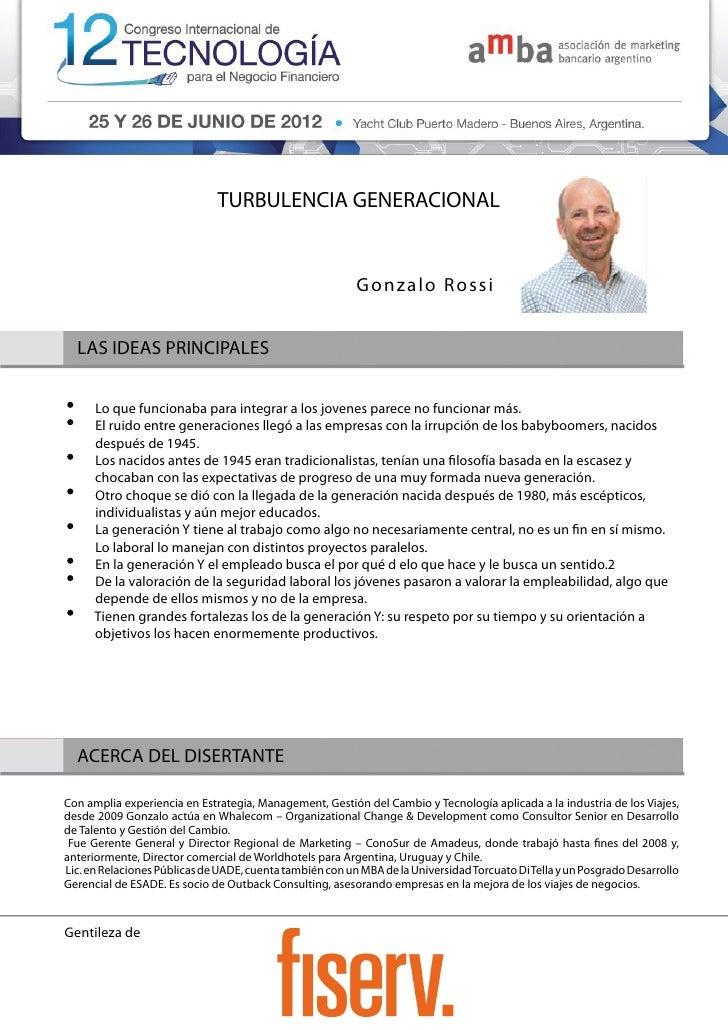 TURBULENCIA GENERACIONAL                                                          Gonzalo Rossi  LAS IDEAS PRINCIPALES    ...