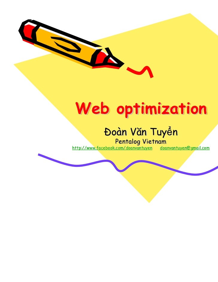 Web optimization                 oàn Văn Tuy n                   Pentalog Vietnamhttp://www.facebook.com/doanvantuyen   do...