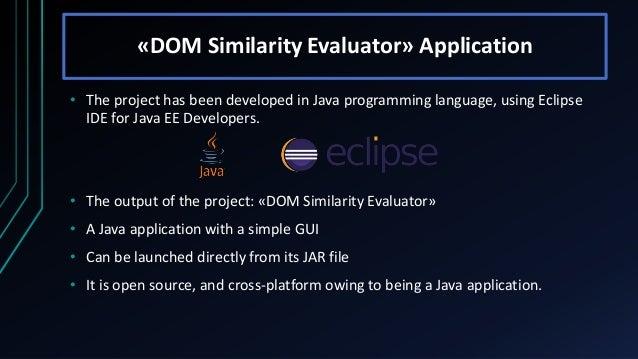 Evaluation Of Dom Tree Similarities Thesis Presentation