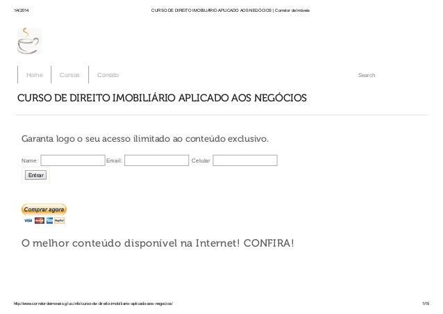 1/4/2014 CURSO DE DIREITO IMOBILIÁRIO APLICADO AOS NEGÓCIOS | Corretor de Imóveis http://www.corretordeimoveis.gluc.info/c...