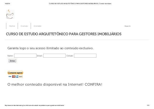 1/4/2014 CURSO DE ESTUDO ARQUITETÔNICO PARA GESTORES IMOBILIÁRIOS | Corretor de Imóveis http://www.corretordeimoveis.gluc....