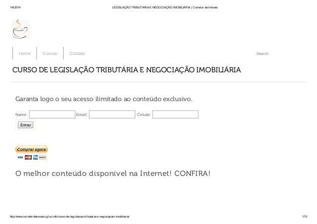1/4/2014 LEGISLAÇÃO TRIBUTÁRIA E NEGOCIAÇÃO IMOBILIÁRIA | Corretor de Imóveis http://www.corretordeimoveis.gluc.info/curso...