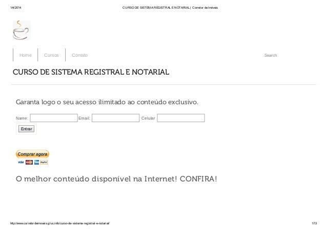 1/4/2014 CURSO DE SISTEMA REGISTRAL E NOTARIAL | Corretor de Imóveis http://www.corretordeimoveis.gluc.info/curso-de-siste...