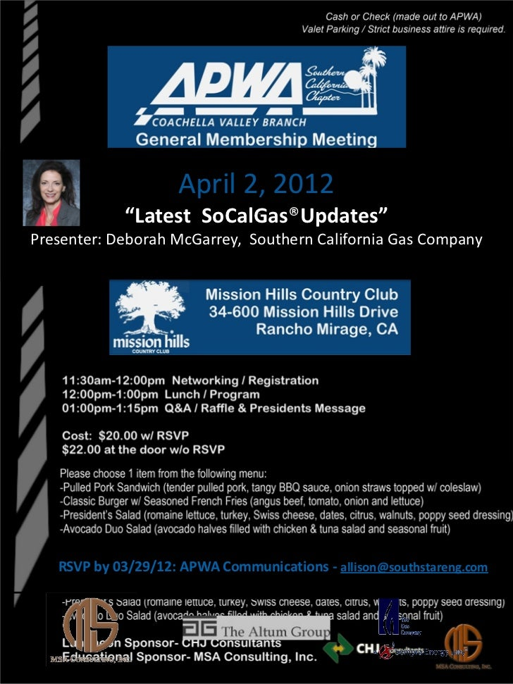 "April 2, 2012            ""Latest SoCalGas®Updates""Presenter: Deborah McGarrey, Southern California Gas Company   RSVP by 0..."