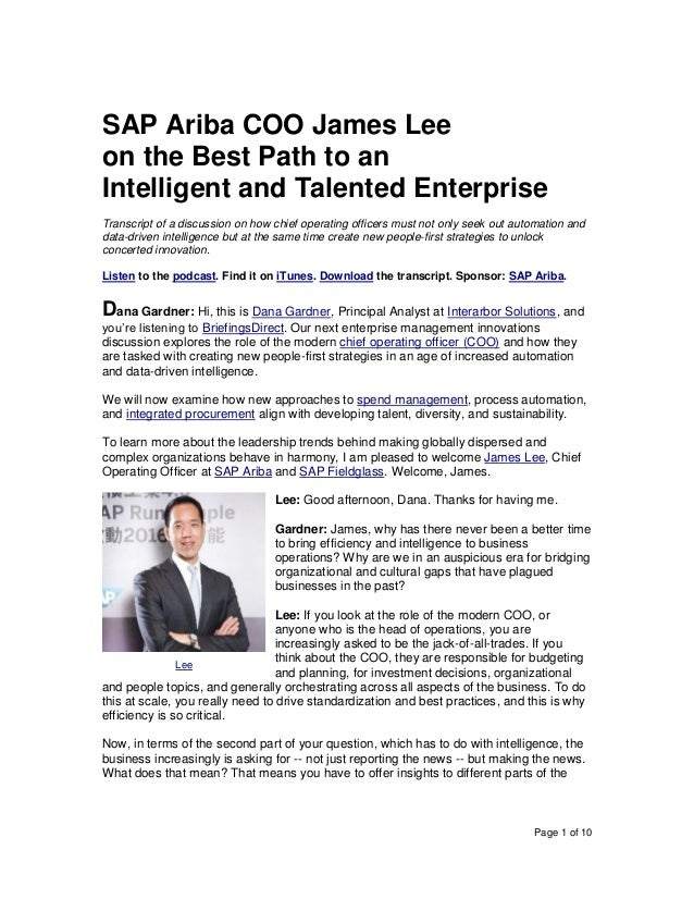 Page 1 of 10 SAP Ariba COO James Lee on the Best Path to an Intelligent and Talented Enterprise Transcript of a discussion...