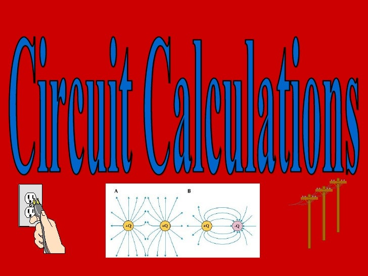 Circuit Calculations