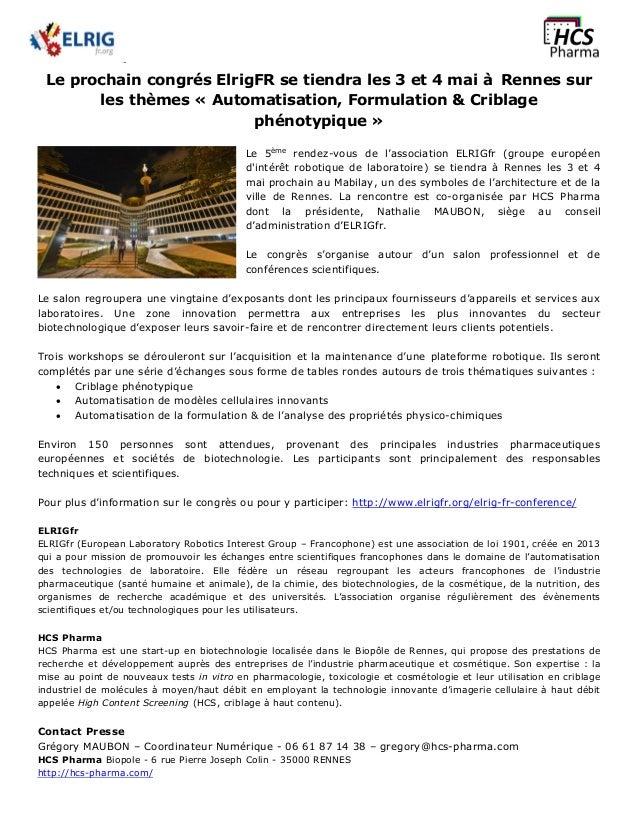 Le prochain congrés ElrigFR se tiendra les 3 et 4 mai à Rennes sur les thèmes « Automatisation, Formulation & Criblage phé...