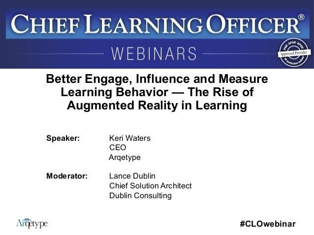 #CLOwebinar            Speaker: Keri Waters CEO Arqetype Moderator: Lance Dublin Chief Solution Architect Dublin C...