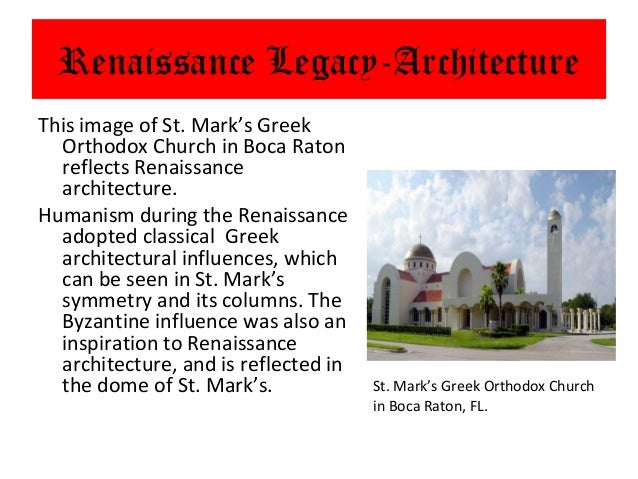 Renaissance Legacy-ArchitectureThis image of St. Mark's Greek  Orthodox Church in Boca Raton  reflects Renaissance  archit...