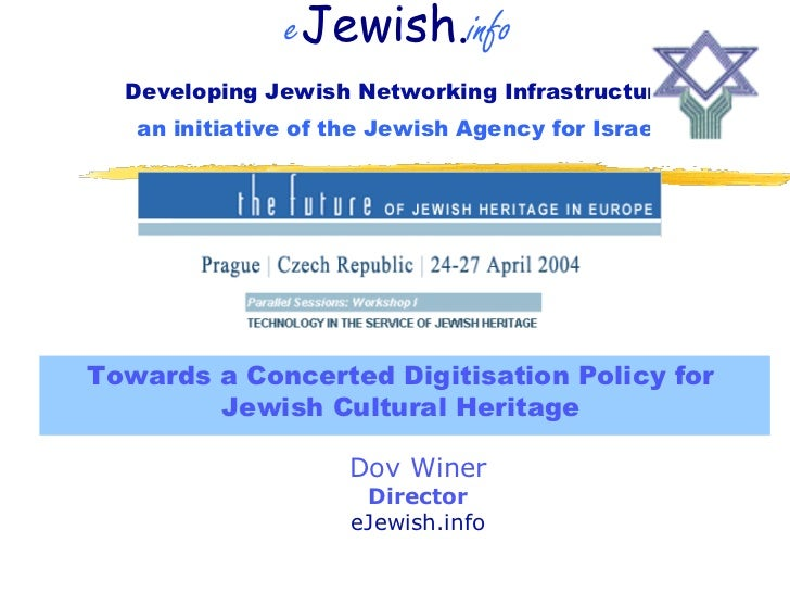 eJewish.info   Developing Jewish Networking Infrastructures    an initiative of the Jewish Agency for Israel     Towards a...