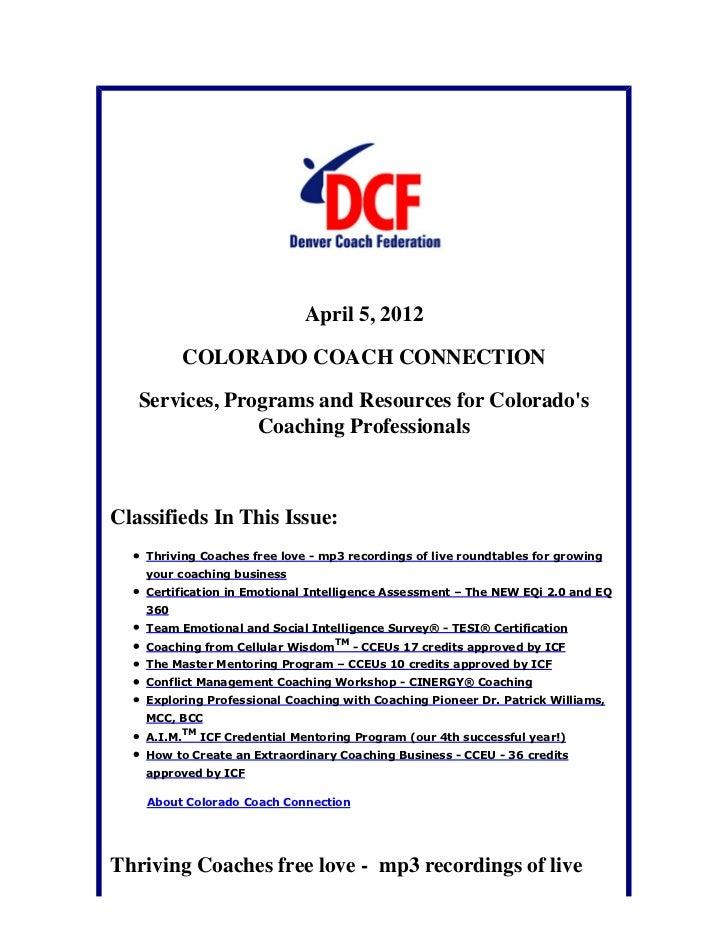 April 5, 2012          COLORADO COACH CONNECTION   Services, Programs and Resources for Colorados                Coaching ...