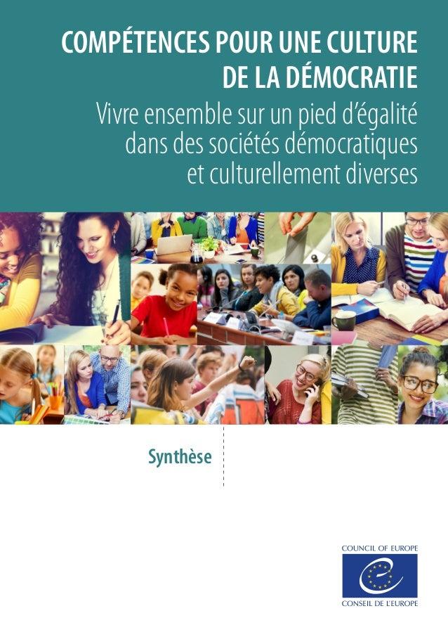 COMPÉTENCES POUR UNE CULTURE DE LA DÉMOCRATIE Vivre ensemble sur un pied d'égalité dans des sociétés démocratiques et cult...